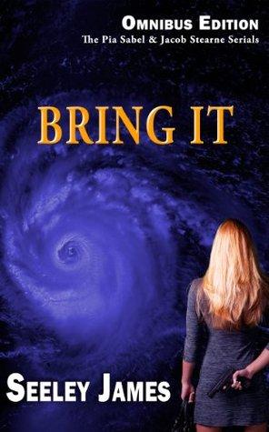 Bring It (Sabel Security #2) by Seeley James