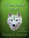 The Emerald Wolf (Wolfchild Saga, #3)