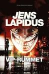 VIP-rummet by Jens Lapidus
