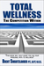 Total Wellness: The Competi...
