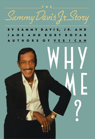Why Me? The Sammy Davis, Jr. Story