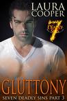 Gluttony (Seven Deadly Sins Part 3)