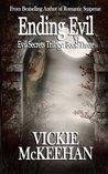Ending Evil (Evil Secrets Trilogy, #3)