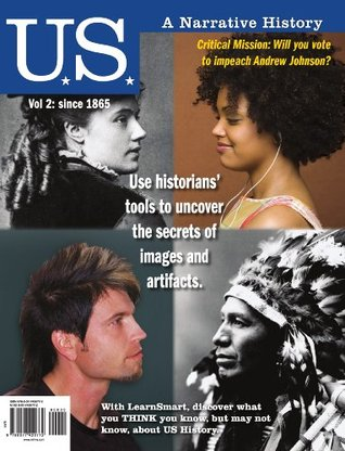 U.S.: A Narrative History Volume 2: Since 1865, 6th edition
