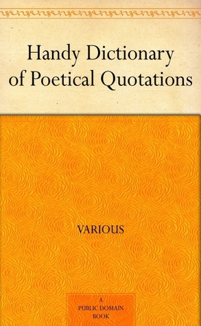 Handy Dictionary of Poetical Quotations