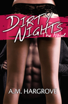 Dirty Nights, The Novel