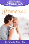 Immersed (Ripple Effect Romance #6)