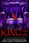 King for a Day (The King Trilogy, #2)