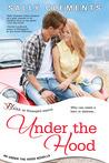 Under the Hood (Under the Hood, #1)