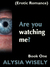Are You Watching Me? Book One