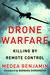Drone Warfare: Killing By Remote Control
