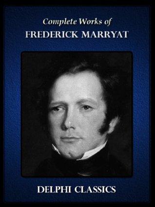 Complete Works of Frederick Marryat