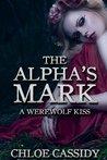 A Werewolf Kiss by Chloe Cassidy