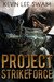 Project StrikeForce (Project StrikeForce #1)