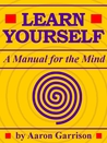 Learn Yourself: A Manual for the Mind