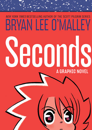 Seconds by Bryan Lee O'Malley
