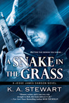 A Snake in the Grass (Jesse James Dawson, #4)