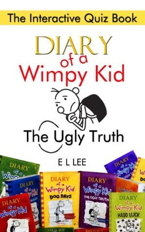 Diary of a Wimpy Kid The Ugly Truth The Interactive Quiz Book