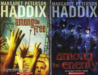 Among the Enemy / Among the Free (Shadow Children, #6 & #7)