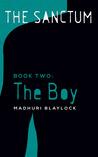 The Boy (The Sanctum, #2)