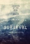 Survival (Invasion of the Dead, #2)