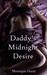 Daddy's Midnight Desire
