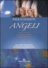 Angeli: Esseri di luce, messaggeri celesti, custodi dell'uomo
