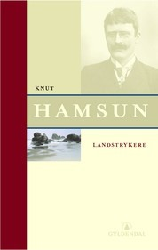 Landstrykere by Knut Hamsun