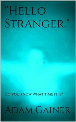 """Hello Stranger"": Do you know what time it is?"