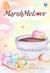 MarshMeLove by Mita Miranti