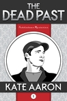 The Dead Past (Puddledown Mysteries, #1)