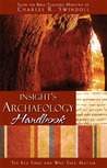 Insight's Archaeology Handbook: Ten Key Finds and Why They Matter