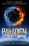 Paradigm by Ceri A. Lowe