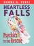 Heartless Falls, Psychics t...