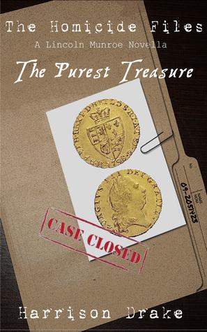 The Purest Treasure - The Homicide Files