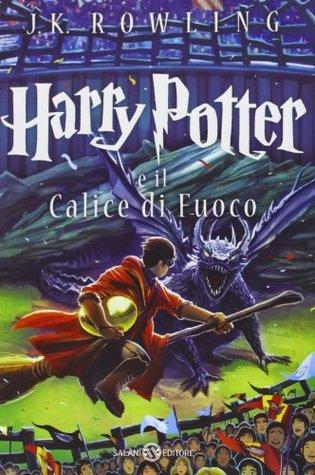 Harry Potter e il Calice di Fuoco by J.K. Rowling