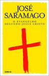 O Evangelho Segundo Jesus Cristo by José Saramago