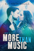 More Than Music (Chasing th...