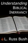 Understanding Biblical Inerrancy