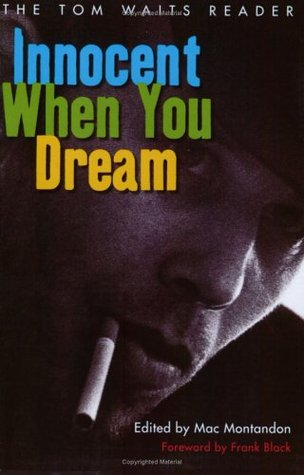 Innocent When You Dream by Tom Waits