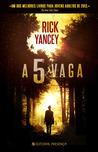 A 5ª Vaga by Rick Yancey
