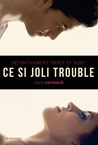 Ce si joli trouble by Cora Carmack