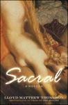 Sacral: A Novella
