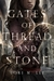 Gates of Thread and Stone (Gates of Thread and Stone #1)