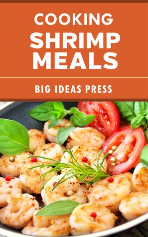 Cooking Shrimp Meals