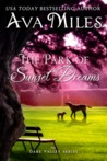 The Park of Sunset Dreams by Ava Miles