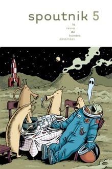 Spoutnik 5: la revue de bandes dessinees(Spoutnik 5)