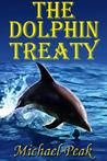 The Dolphin Treaty