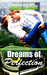 Dreams of Perfection by Rebecca Heflin