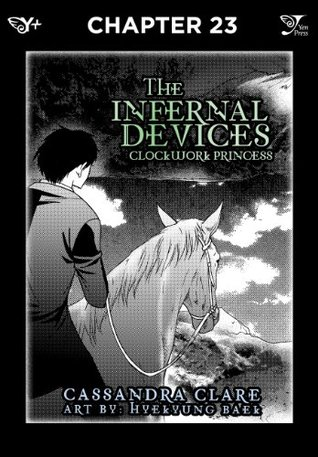 The Infernal Devices: Clockwork Princess, Chapter 23